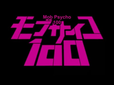 Mob psycho 100 opening 1 (99 by MoB cHoIR) with english CC