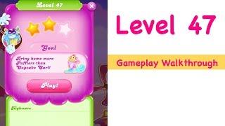 Candy Crush Jelly Saga Level 47 Gameplay Walkthrough No Boosters