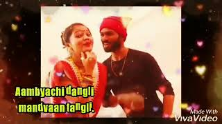Ambyachi dangli mandvan tangli whataapp 2019 new haldi song