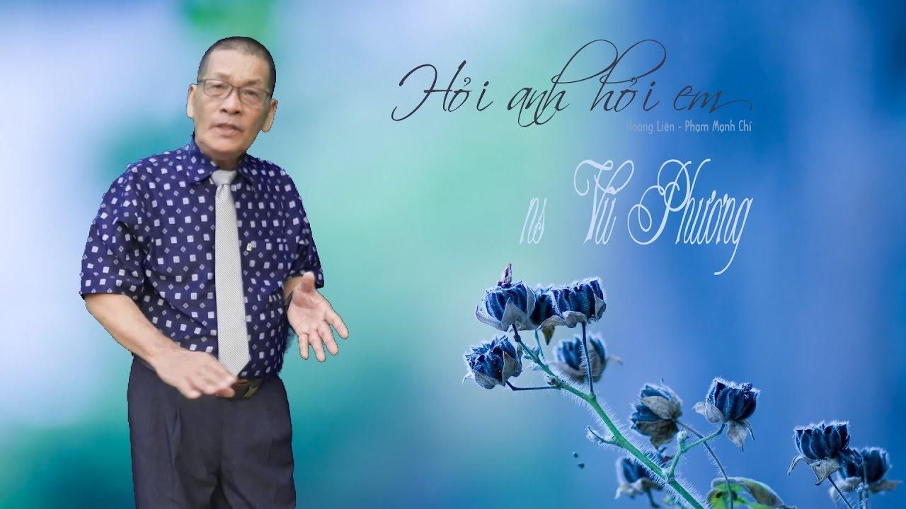NS Vũ Phương - Hỏi Anh Hỏi Em - Clip