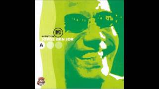Jorge Ben Jor Take It Easy My Brother Charles Acustico MTV Audio