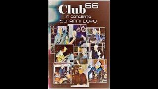 CLUB 66  50 anni dopo (prima parte)  RUBIERA 28/6/2016 Mp3