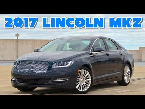 2017 lincoln mkz redesign interior and exterior youtube