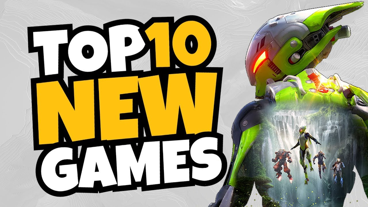 TOP 10 NEW Games in 2019!