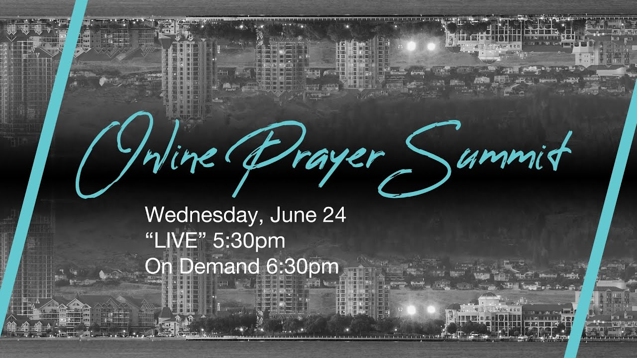 June 24, 2020 Prayer Summit
