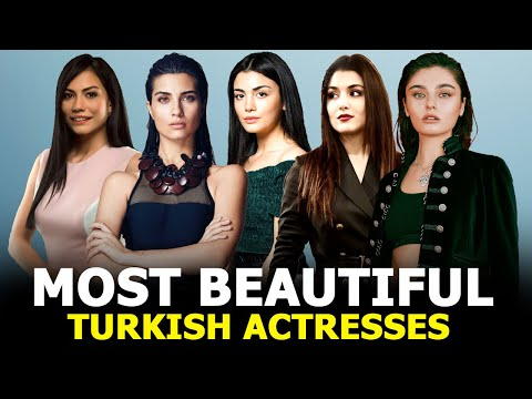 List of Top 15 Most Beautiful Turkish actresses of 2021