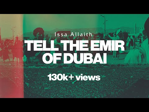 """Tell The Emir Of Dubai"" - Issa Al-Leith (Houthi Song)"