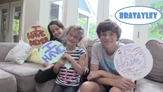 Have You Ever? (WK 233.4) | Bratayley
