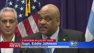 Supt. Eddie Johnson Speaks After Two Officers Hit And Killed By Train