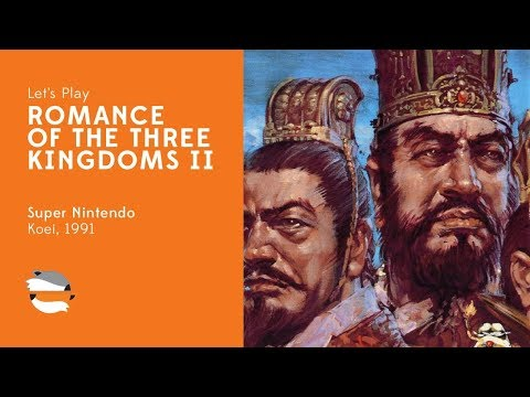 Let's Play Romance of the Three Kingdoms II on SNES for THREE HOURS!!!