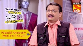 Your Favorite Character | Popatlal Prepares To Meet His Dream Girl | Taarak Mehta Ka Ooltah Chashmah