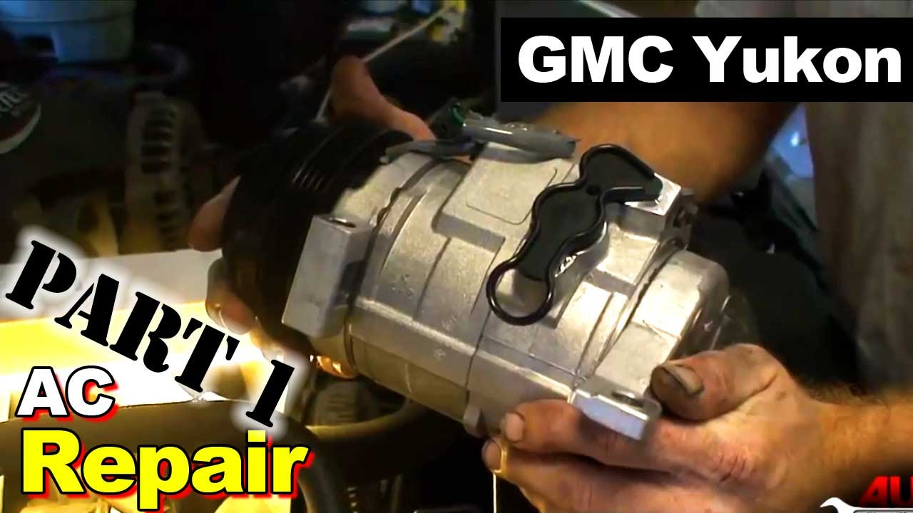hight resolution of 2003 gmc yukon ac compressor and accumulator part 1 ac compressor youtube