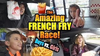 The Amazing FRENCH FRY Race!!! BOYS vs. GIRLS Challenge!