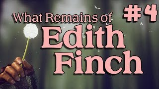 WHAT REMAINS OF EDITH FINCH - Ending #4