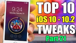 TOP 10 iOS 10 - 10.2 Jailbreak Tweaks - Part 21