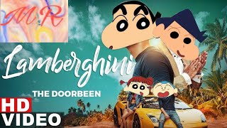 Lamberghini (Full ) | The Doorbeen Feat Ragini | (Shinchan Version) Ft | Naini |