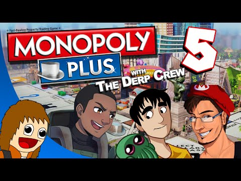 Monopoly Plus w/ The Derp Crew - Screams Of Anguish: Part 5