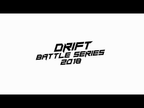 Drift Battle Series 2018