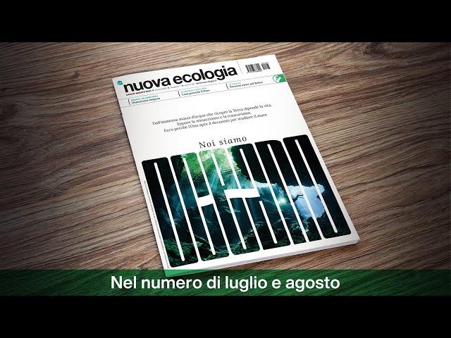 La nuova Ecologia, il numero di luglio-agosto 2021