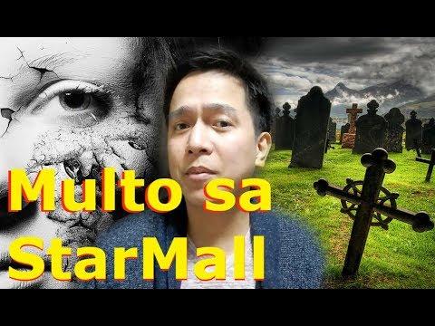 Multo Sa StarMall Alabang - Urban Legend