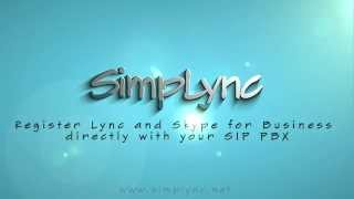 Simplync - Register Lync and Skype for Business directly with your SIP PBX