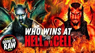 WWE HELL IN A CELL 2018 Predictions! Going In Raw Podcast