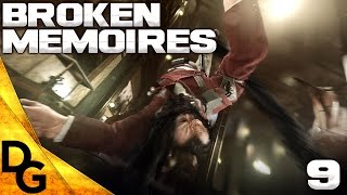 Dishonored 2(Emily - High Chaos Lets Play) BROKEN MEMORIES - Ep.9
