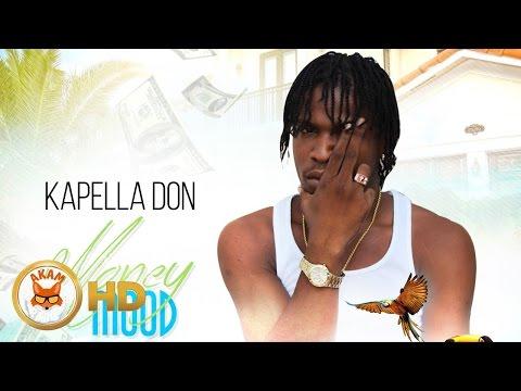 Kapella Don  Money Mood Dreamers Riddim October 2016