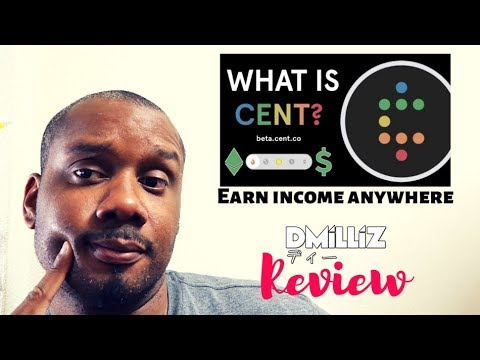 """Earn Income Anywhere with """"CENT""""- A Social Media Based on The Ethereum Blockchain  (DMiLLiZ REVIEW ) 9"""