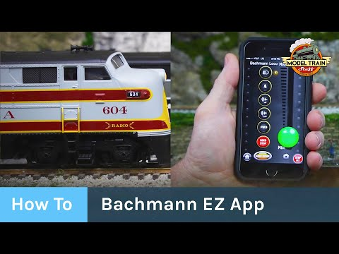 How To: Set Up & Use The Bachmann EZ App