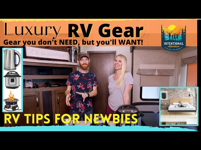 Luxury RV Gear | RV Travel for Newbies | What do you need?