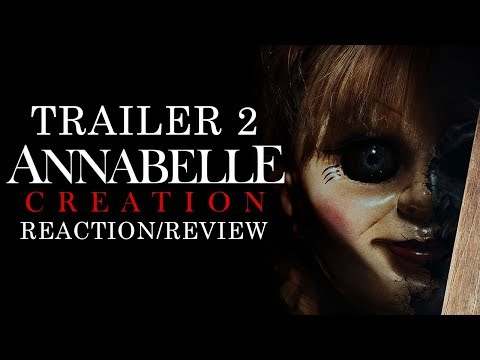 ANNABELLE CREATION Official Trailer 2 REACTION/REVIEW