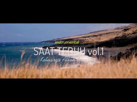 SAAT TEDUH Instrumental Vol. 01 - Keluarga Allah Worship