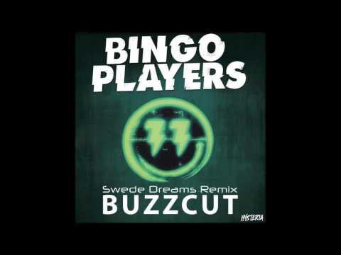Bingo Players - Buzzcut (Swede Dreams Bootleg)