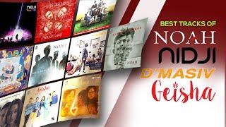 15 Lagu Terbaik & Terpopuler (Audio HQ) NOAH - NIDJI - D'MASIV - GEISHA