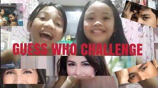GUESS WHO CHALLENGE / PABIBE FAM