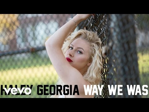 Haley Georgia - Way We Was (Audio)