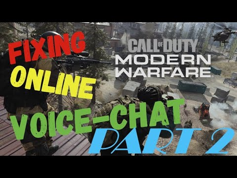 COD MW Voice Chat Issues For PC Fixed (part 2)