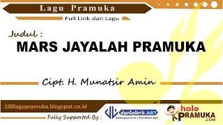 Mars Jayalah Pramuka -Lirik (Lagu Pramuka)