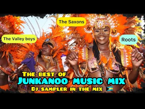 Junkanoo Music | Strictly Junkanoo Music Mix - Valley Boys - Saxons - Roots