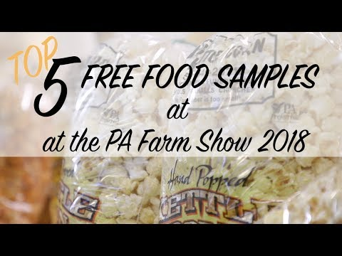 Top 5 Free Food Samples at the 2018 PA Farm Show