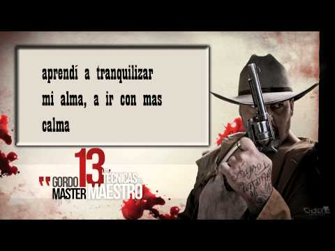 GORDO MASTER 06. El último dragón LAS 13 TÉCNICAS DEL MAESTRO CD1 (Con letra)