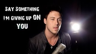 say something im giving up on you runaground cover ft madilyn bailey