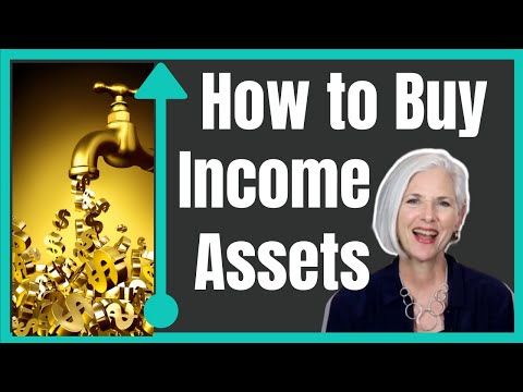 How to Buy Assets That Generate Income