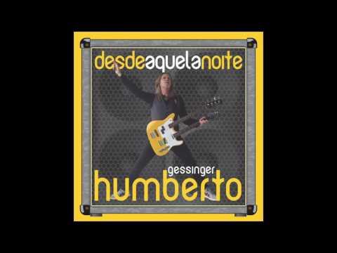 Humberto Gessinger - Alexandria