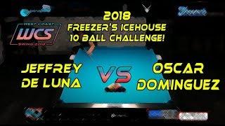 #4 - Jeffrey DeLUNA vs Oscar DOMINGUEZ - The 2018 Freezer's Icehouse 10-Ball Challenge!