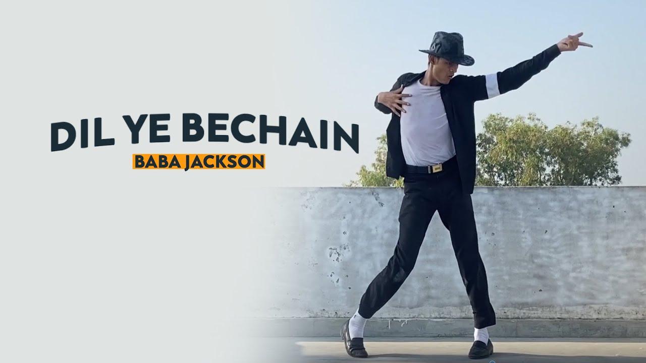 Dil Ye Bechain - Baba Jackson   New Dance Video 2020