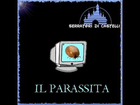 Serratori Di Castelli - Il Parassita