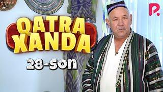 Qatra Xanda 28-son (hajviy ko'rsatuv)