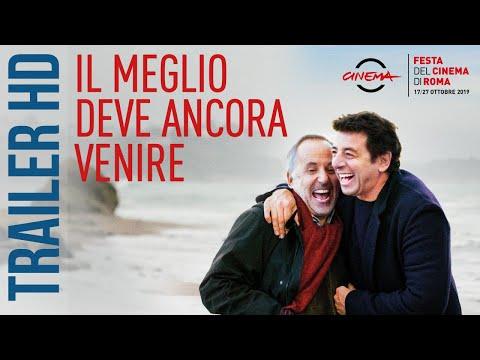 Il meglio deve ancora venire | Trailer Ufficiale Italiano HD